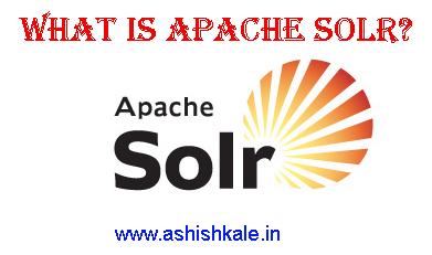 Apache Solr_ashishkale_in