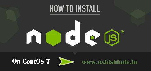 How to Install Node js On CentOS 7 - Web Hosting Stuff