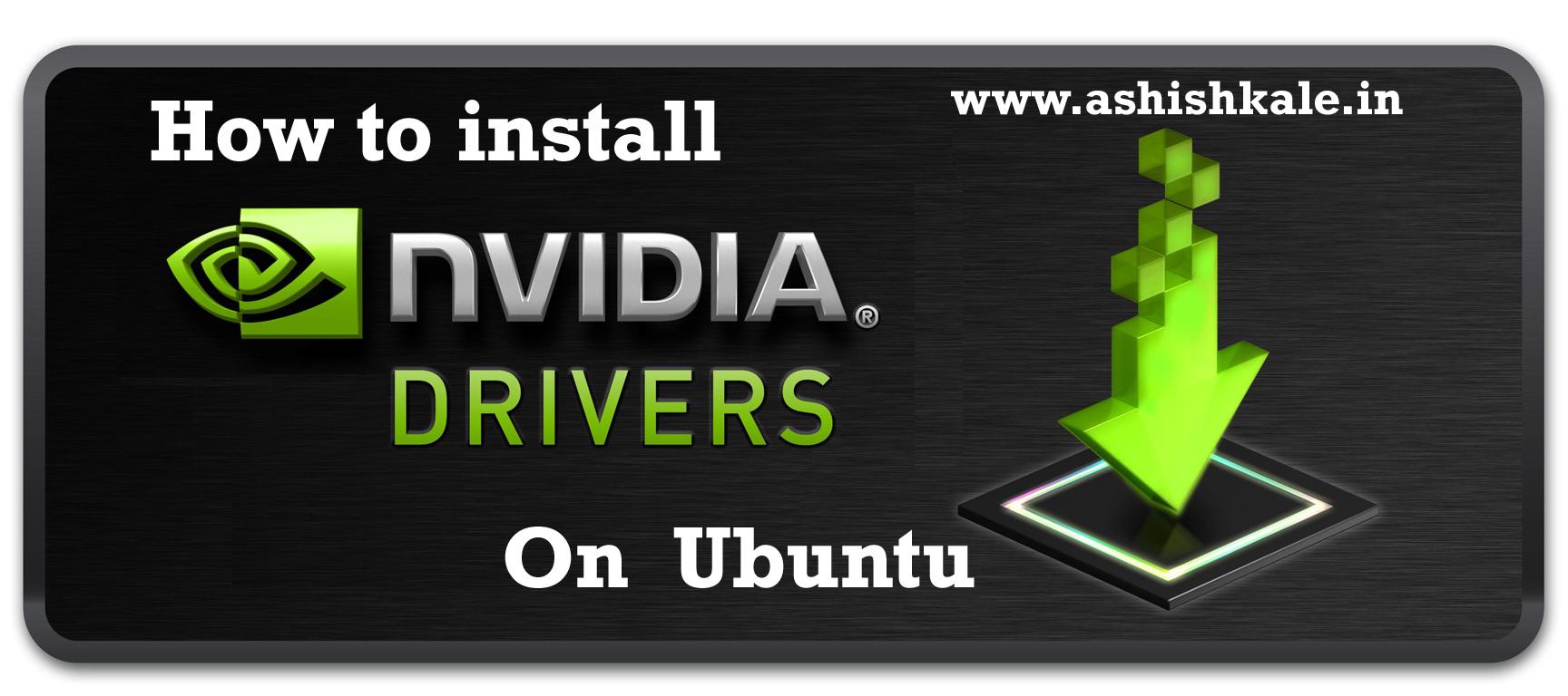 install Nvidia drivers in Ubuntu
